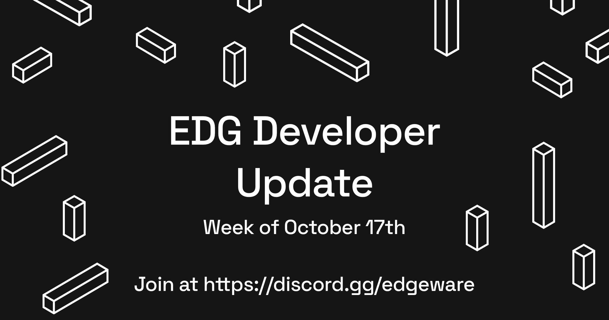 EDG Developer Update: Oct 10 - Oct 16 2021