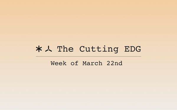 The Cutting EDG: March 22nd, 2021