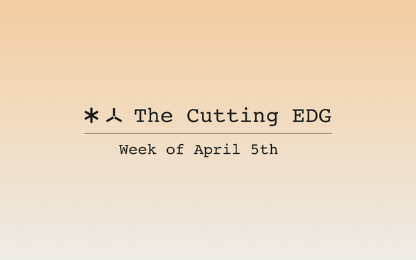 The Cutting EDG: April 5th, 2021