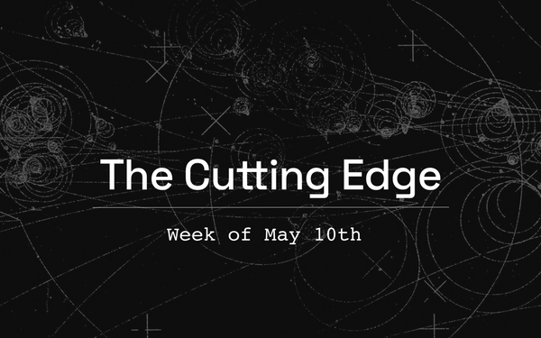 The Cutting EDG: Week of May 10th
